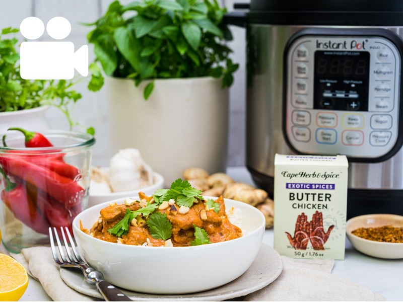 CAPE HERB & INSTANT POT BUTTER CHICKEN COLLAB